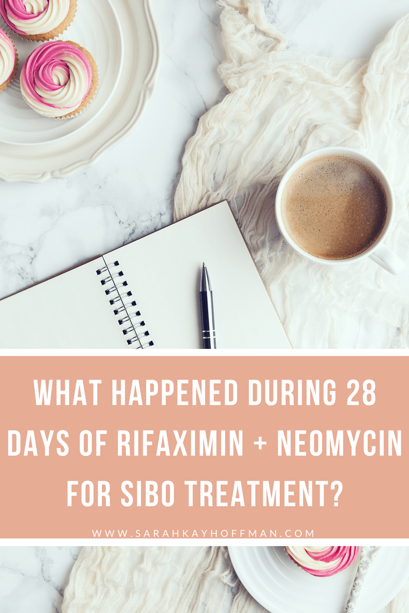 My 28-Day Rifaximin and Neomycin SIBO Journal What happened during www.sarahkayhoffman.com #guthealth #journaling #ibs #SIBO