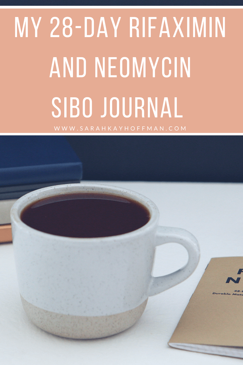 My 28-Day Rifaximin and Neomycin SIBO Journal www.sarahkayhoffman.com #guthealth #journaling #ibs #SIBO