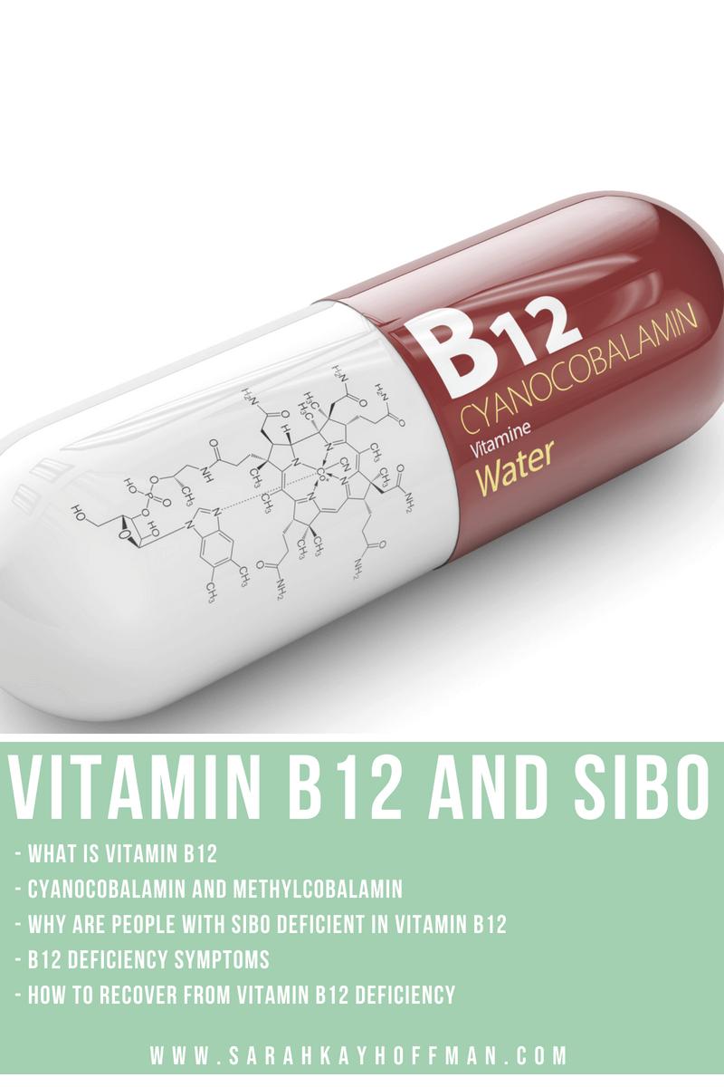 Vitamin B12 and SIBO www.sarahkayhoffman.com #guthealth #healthyliving #b12 #SIBO