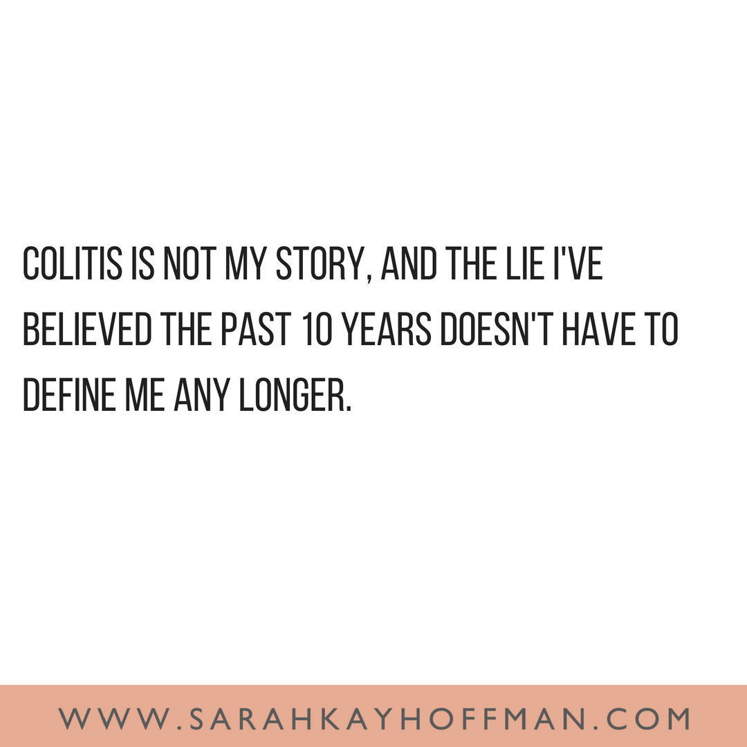 Goodbye Colitis www.sarahkayhoffman.com Quote on Colitis #guthealth #healthyliving #ibs #ibd
