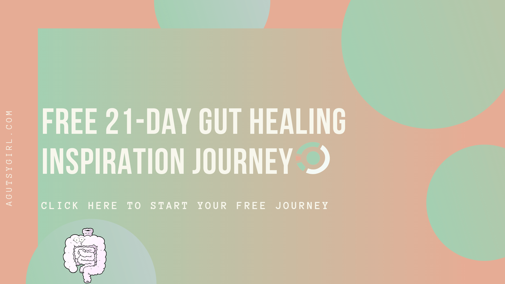 21-Day Free Gut Healing Inspiration Journey agutsygirl.com