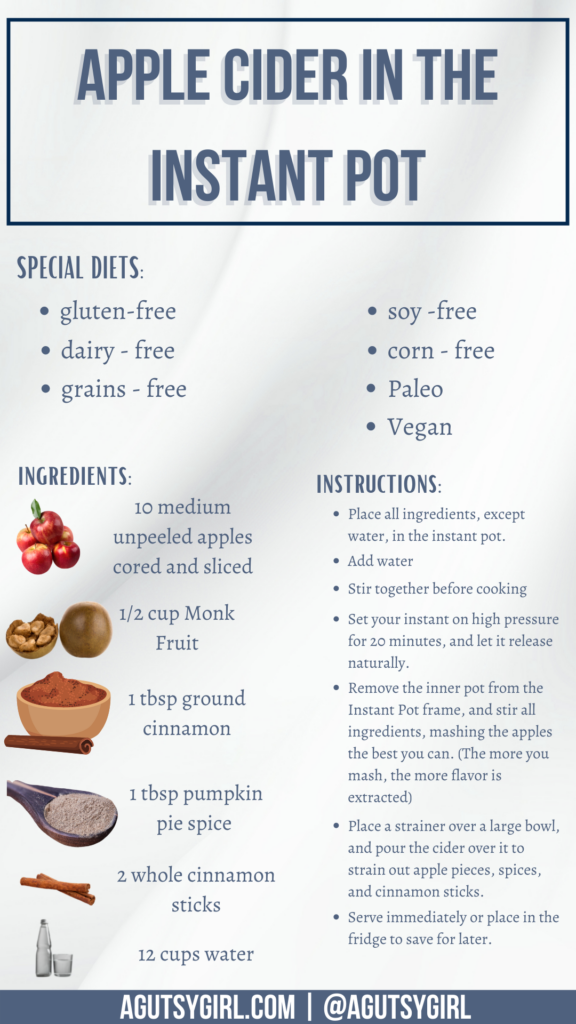 Apple Cider Instant Pot recipe agutsygirl.com #instantpotrecipes #applecider #fallrecipes