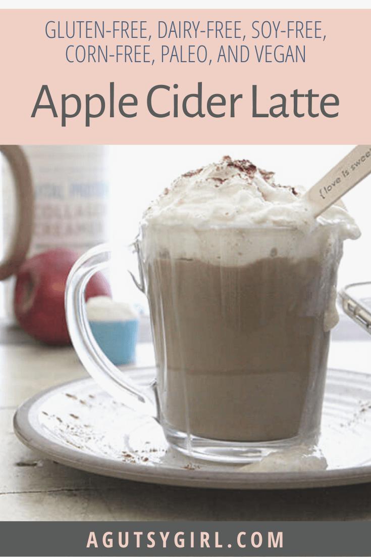 Apple Cider Latte recipe agutsygirl.com #applecider #fallrecipes #cider #dairyfree