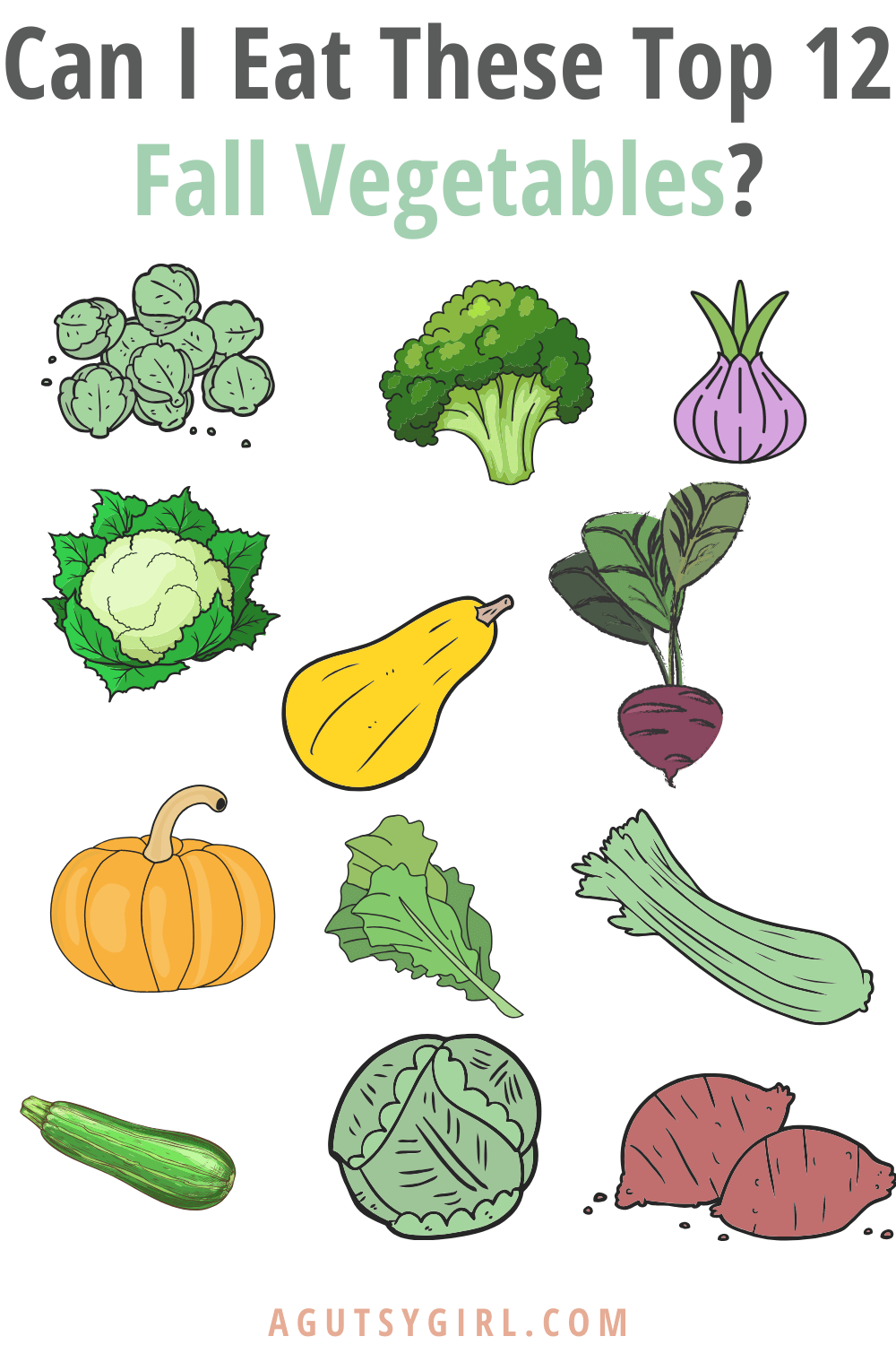 Can I Eat These Top 12 Fall Vegetables? agutsygirl.com #fall #vegetables #guthealth #healthyliving