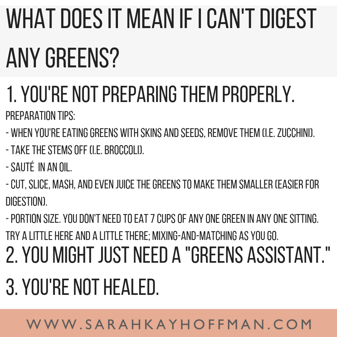 The Truth About Greens and Gut Healing www.sarahkayhoffman.com How to digest fiber #healthyliving #guthealth #greens #sibo #ibd #ibs