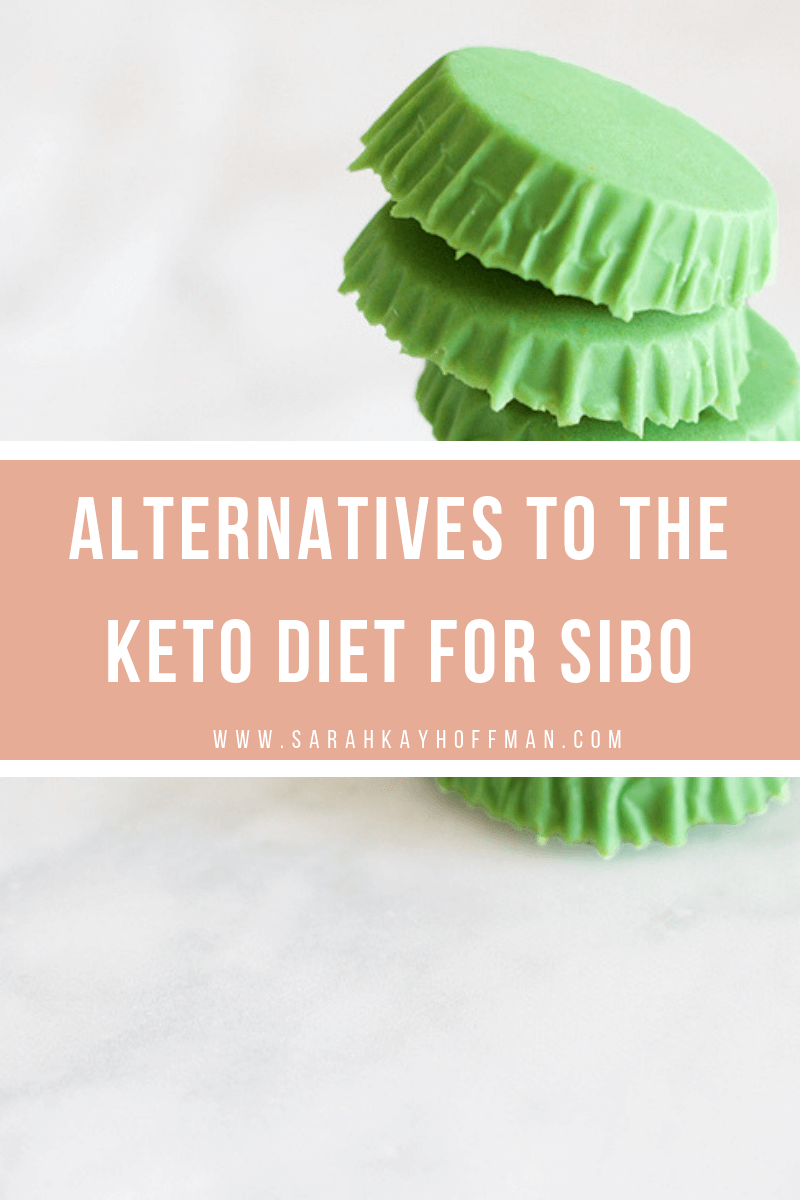 Will the keto diet help if I have SIBO? www.sarahkayhoffman.com #keto #ketogenic #guthealth #SIBO #IBS #healthyliving Alternatives