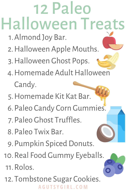 12 Paleo Halloween Treats agutsygirl.com #paleohalloween #paleotreats #halloween #halloweentreats