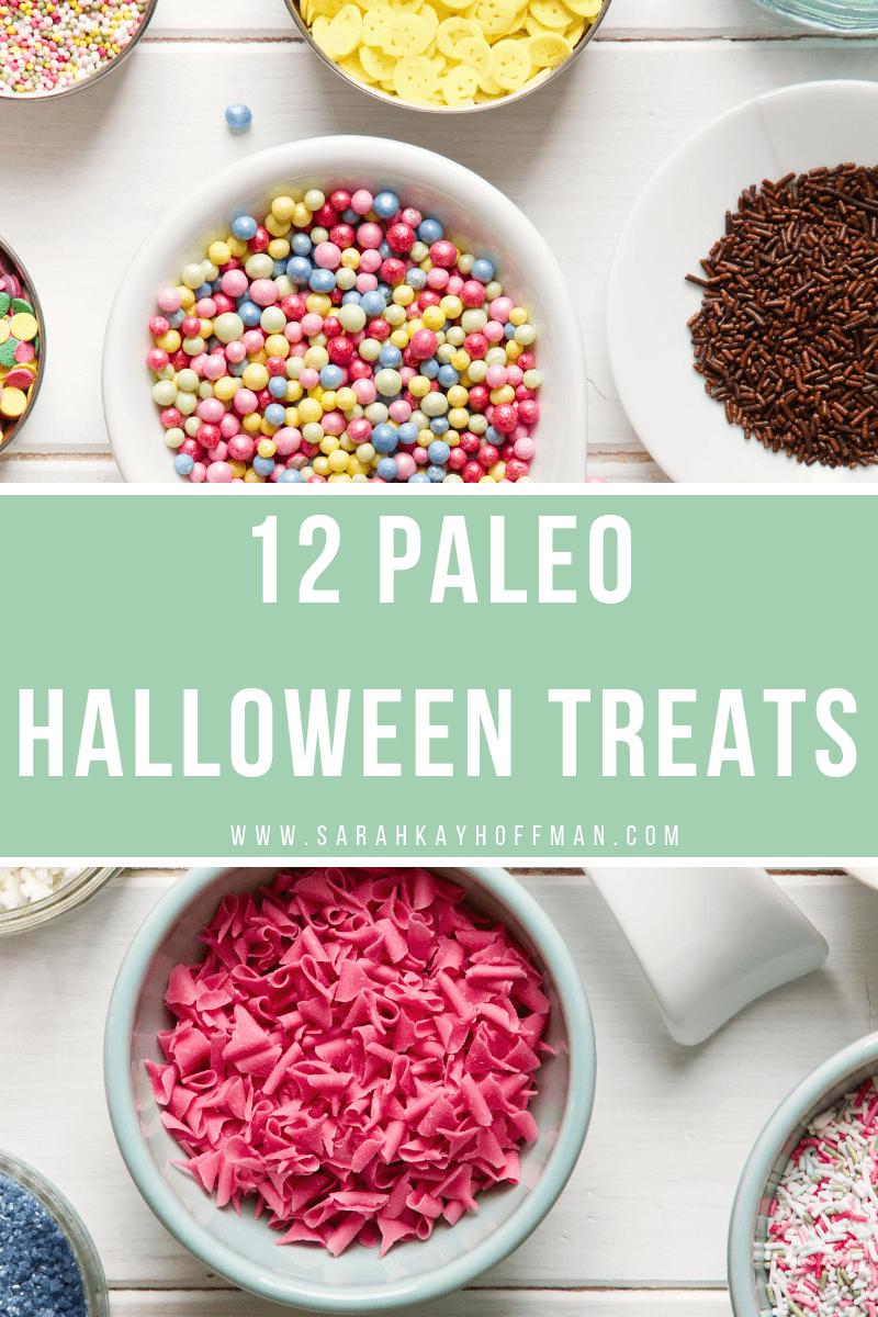 12 Paleo Halloween Treats www.sarahkayhoffman.com #Paleo #Halloween #healthyliving #livinghealthy
