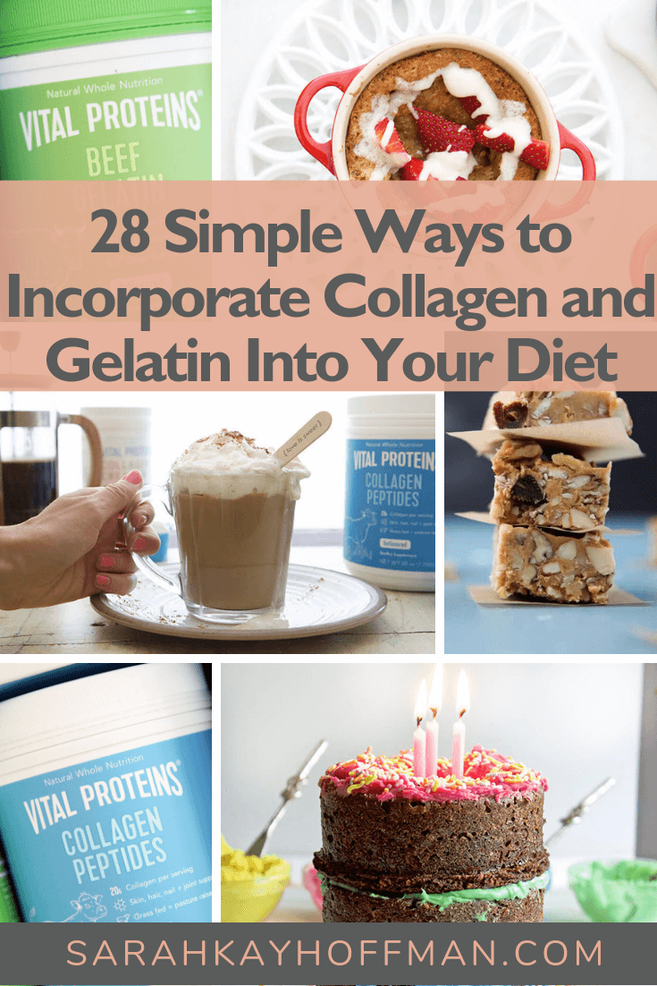 28 Simple Ways to Incorporate Collagen and Gelatin Into Your Diet www.sarahkayhoffman.com #collagen #gelatin #guthealth #stayvital #healthyliving