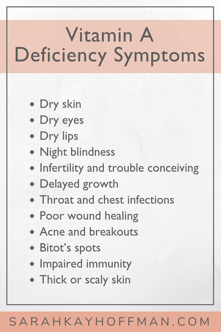Vitamin A Deficiency Symptoms www.sarahkayhoffman.com #vitamins #healthyliving #guthealth #SIBO
