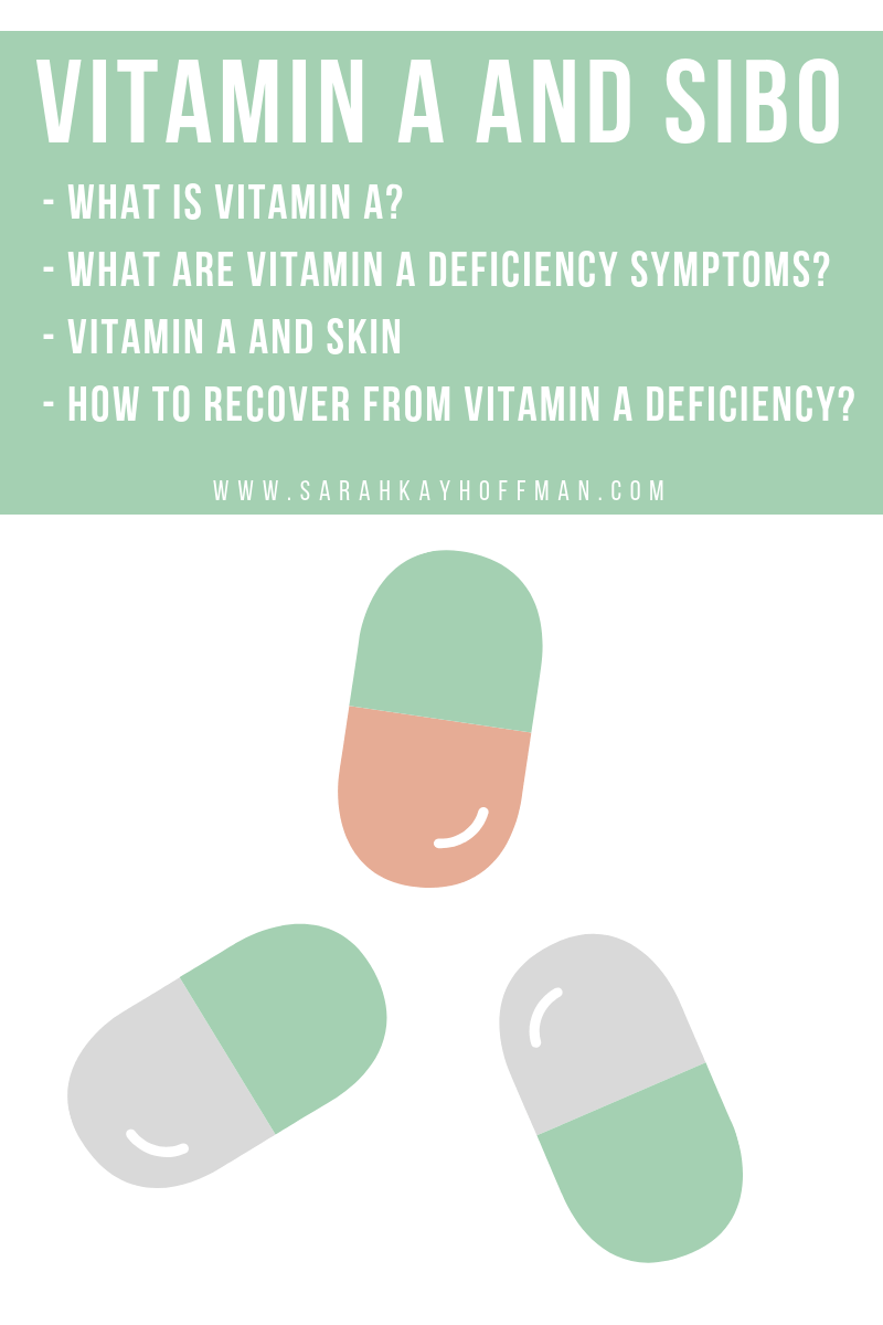 Vitamin A and SIBO www.sarahkayhoffman.com #SIBO #guthealth #vitamin #healthyliving