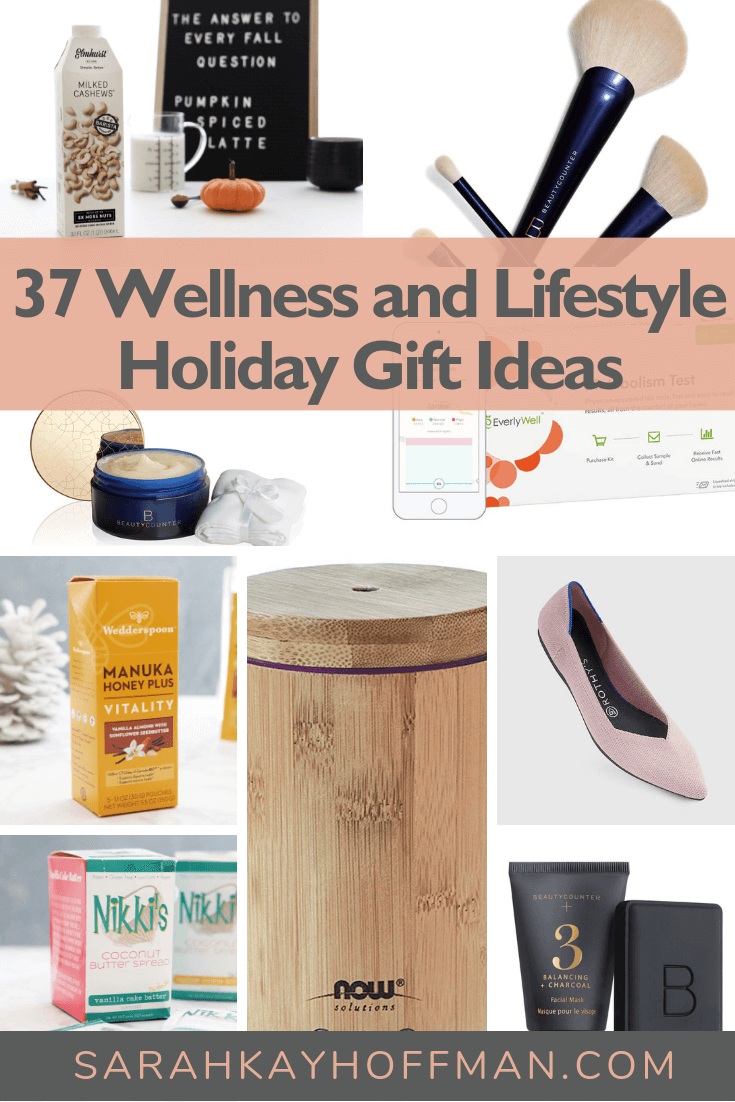 37 Wellness and Lifestyle Holiday Gift Ideas www.sarahkayhoffman.com #simplerbetter #wellness #healthyliving #guthealth