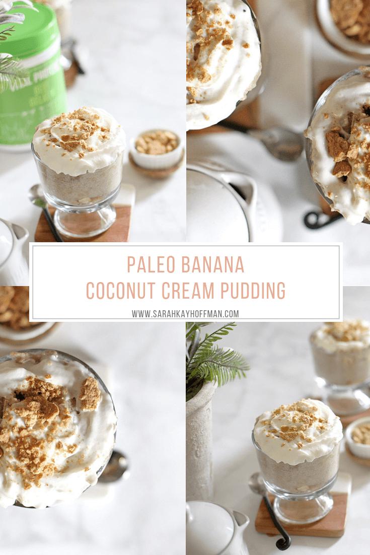 Paleo Banana Coconut Cream Pudding Vital Proteins Beef Gelatin www.sarahkayhoffman.com #paleo #paleorecipe #healthyliving #dairyfree #pudding