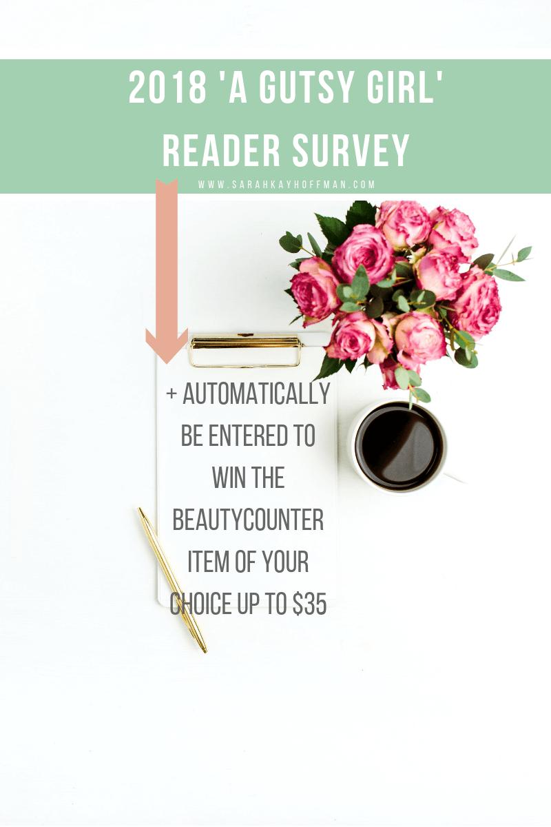 2018 A Gutsy Girl Reader Survey www.sarahkayhoffman.com #healthyliving #guthealth #wellness #mompreneur