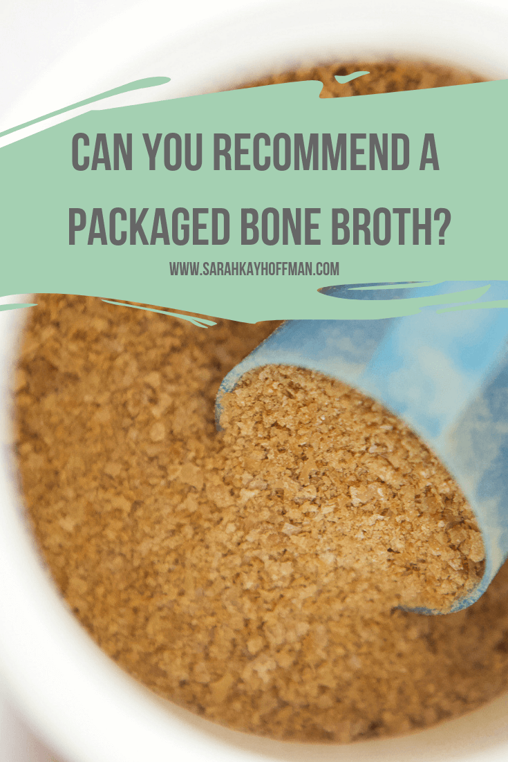 Bone Broth Benefits www.sarahkayhoffman.com #guthealth #bonebroth #guthealing #StayVital Can you recommend a packaged bone broth