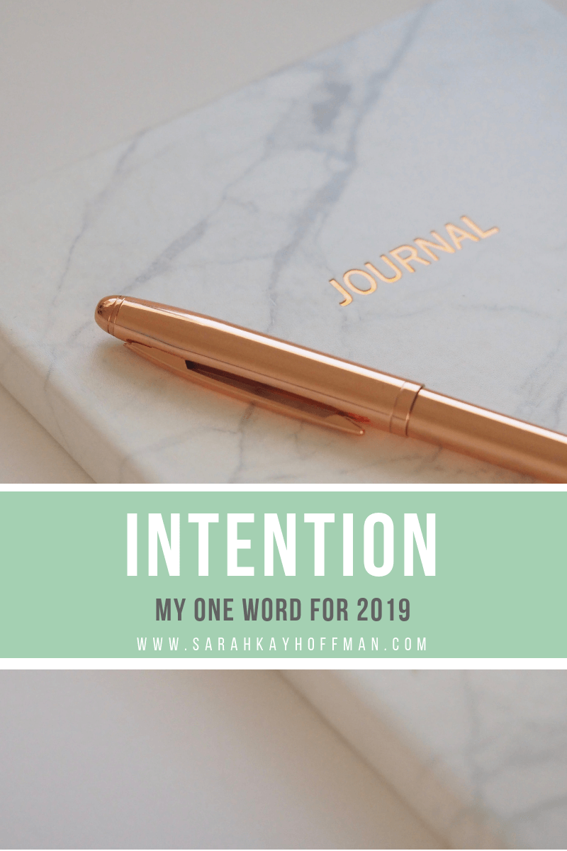 My One Word Intention 2019 #myoneword #newyear #inspiration #intention #healthyliving