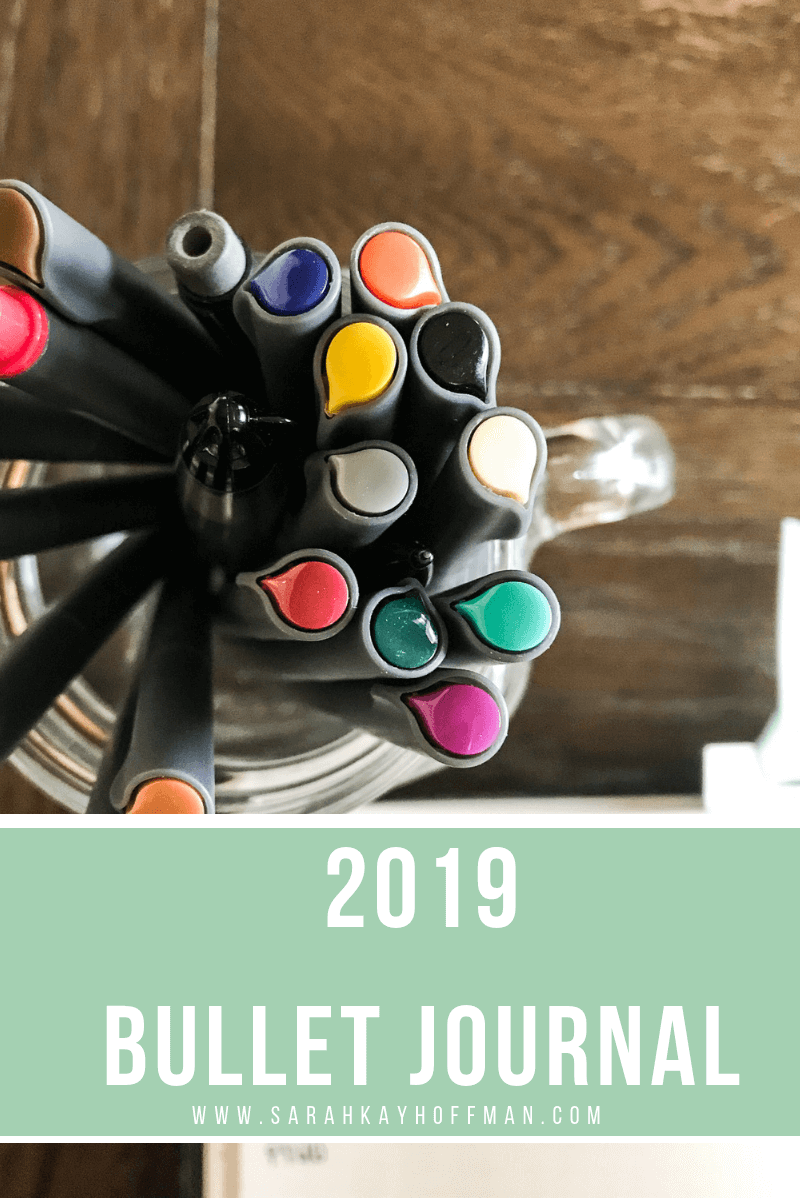 2019 Bullet Journal www.sarahkayhoffman.com #bulletjournal #bujo #healthyliving #mompreneur