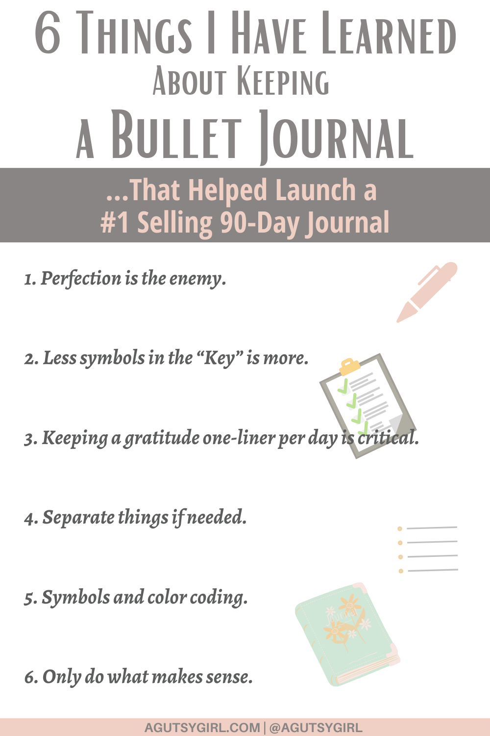 6 Things I Have Learned About Keeping a Bullet Journal agutsygirl.com #bulletjournal #bujo #gratitudejournal