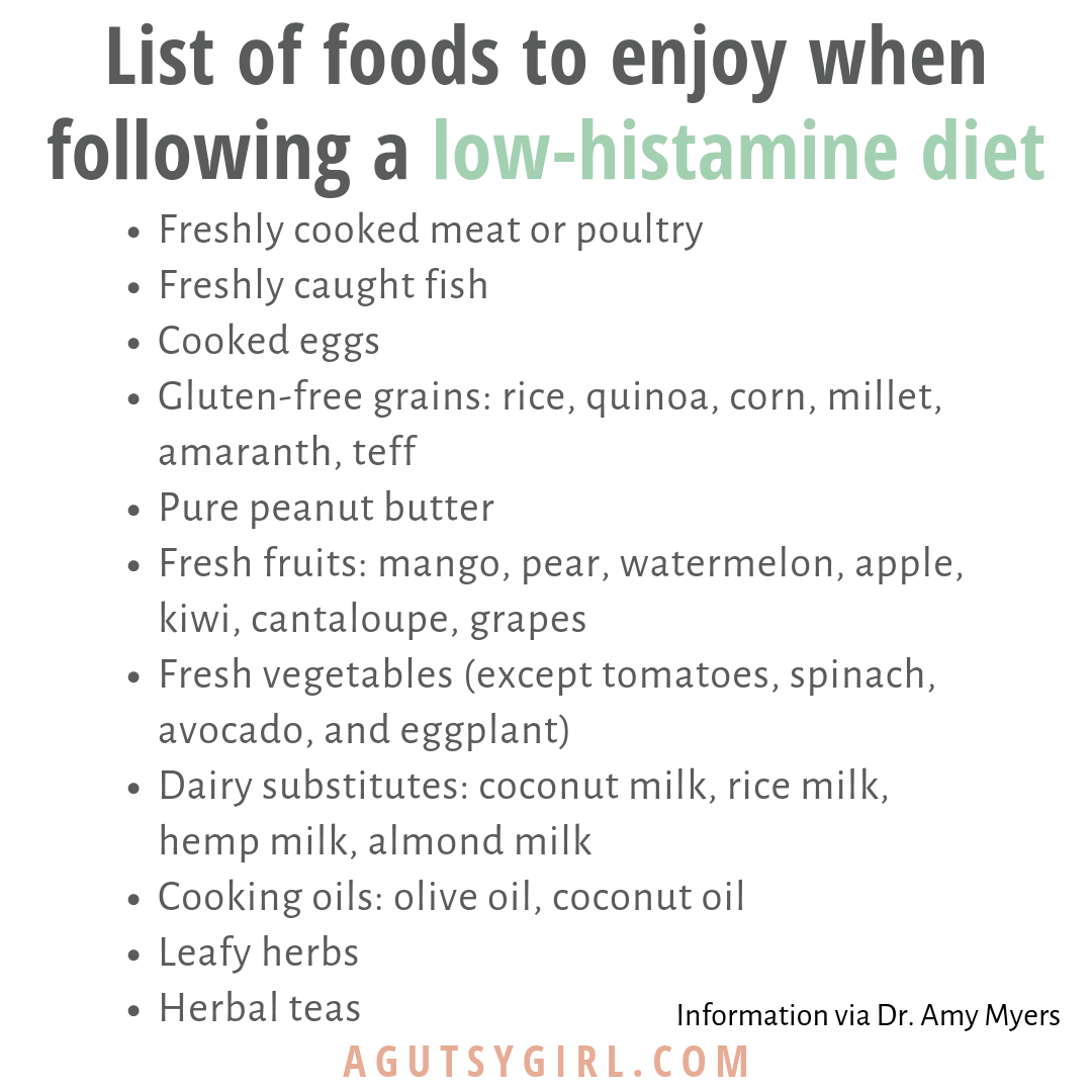 Foods to Enjoy on Low Histamine Diet agutsygirl.com #histamine #histaminefree #guthealth