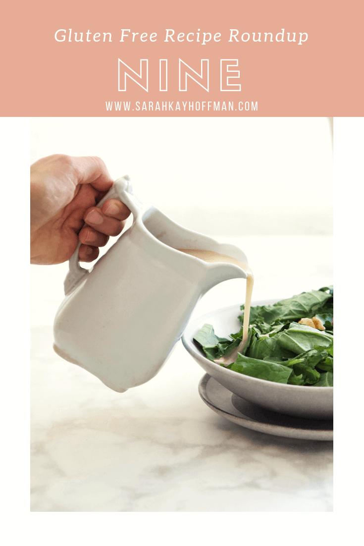 Gluten Free Recipe Roundup Nine www.sarahkayhoffman.com #healthyliving #recipes #glutenfree #dairyfree #veganrecipes
