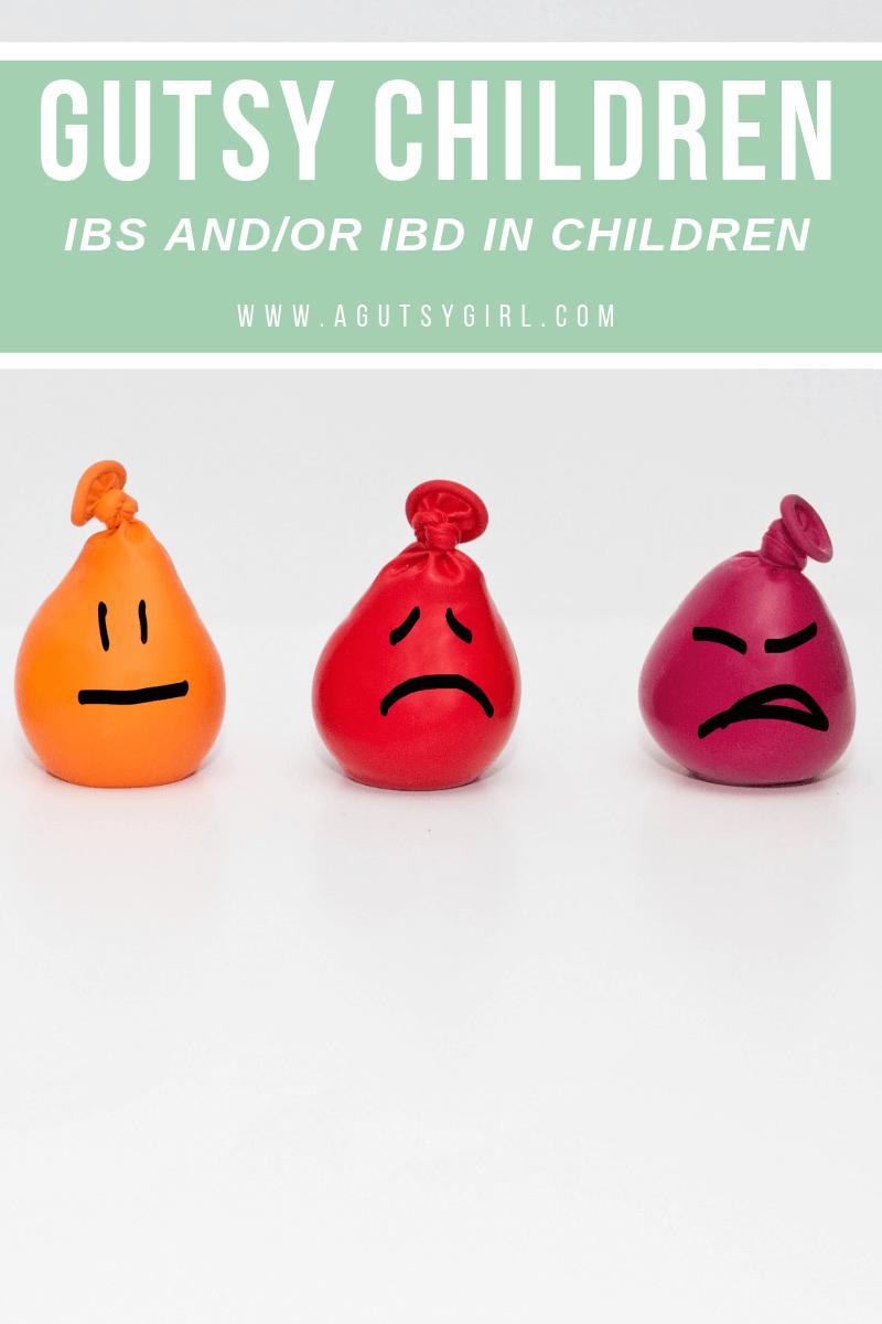 Gutsy Children agutsygirl.com ibs ibd gut health #guthealth #healthyliving #ibs #ibd