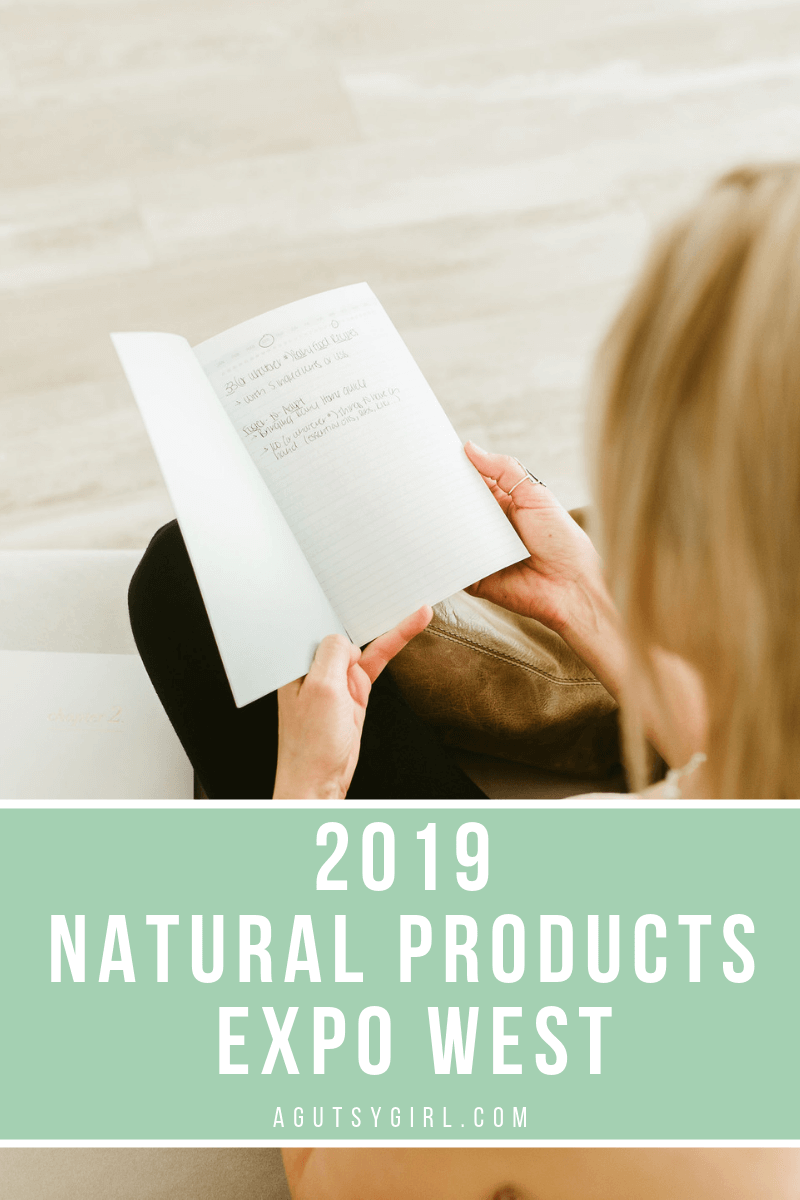 2019 Natural Products Expo West agutsygirl.com #agutsygirl #expowest #expowest2019 #naturalfoods
