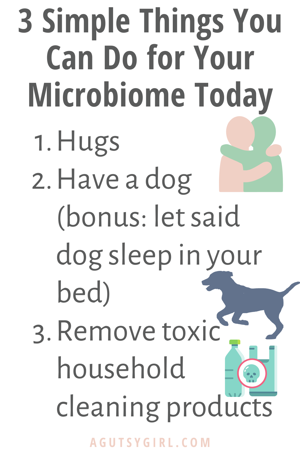 3 Simple Things You Can Do for Your Microbiome Today agutsygirl.com #microbiome #guthealth