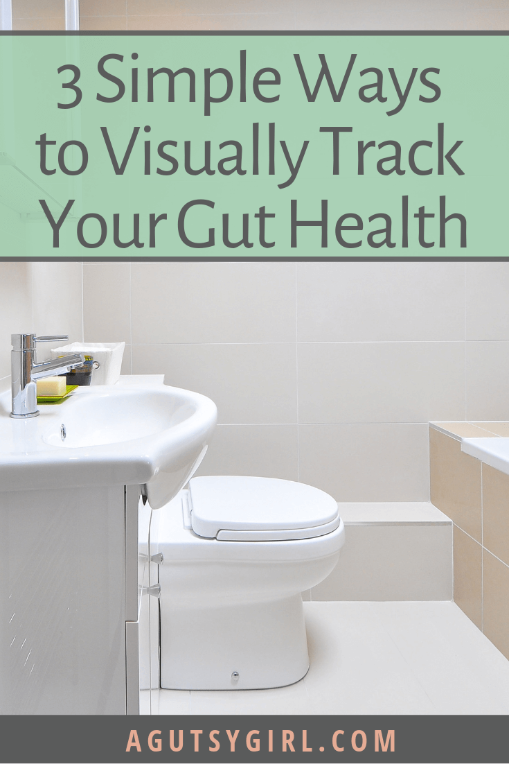 3 Simple Ways to Visually Track Your Gut Health agutsygirl.com #ibd #guthealth #ibs #SIBO