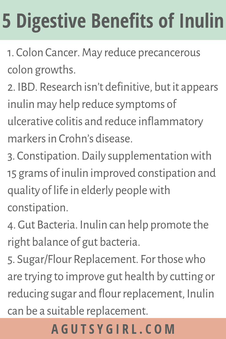 5 Digestive Benefits of Inulin agutsygirl.com A Gutsy Girl #inulin #prebiotic #fiber #guthealth