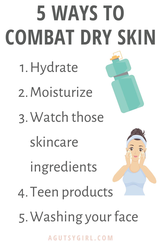 5 Ways to Combat Dry Skin agutsygirl.com #dryskin #guthealth #skincare