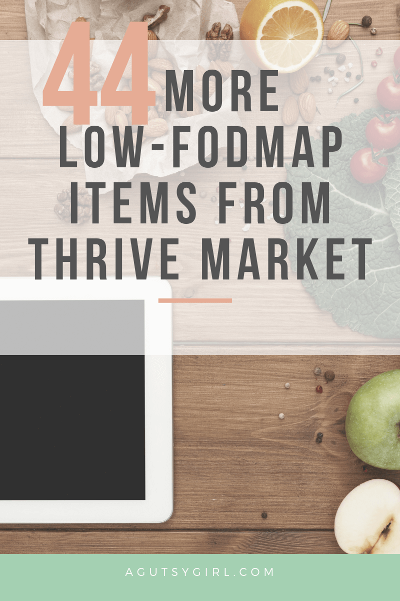 44 More Low-FODMAP Items from Thrive Market ibs gut healing agutsygirl.com #ibs #thrivemarket #guthealing