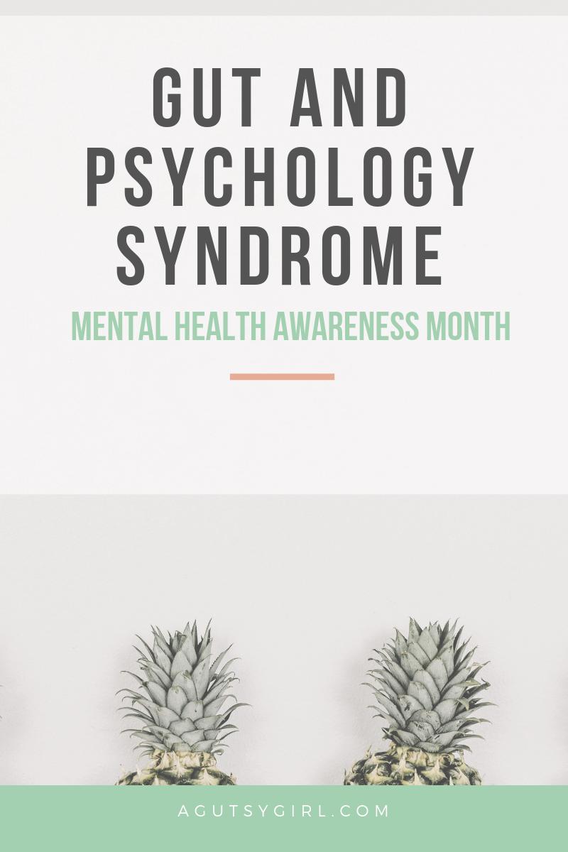 Gut and Psychology Syndrome agutsygirl.com book gaps diet #gaps #gapsdiet #gutbrain #mentalhealthawareness