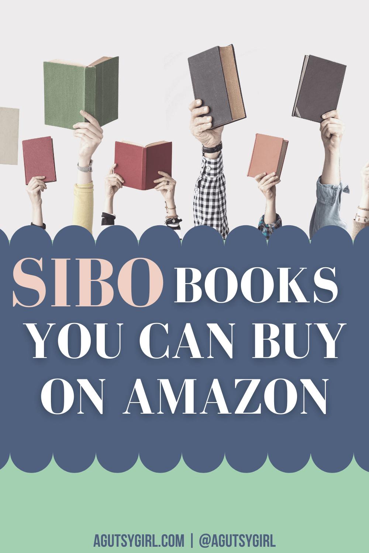 SIBO Books You Can Buy on Amazon agutsygirl.com #amazon #sibo #lowfodmap #fodmapdiet #guthealth
