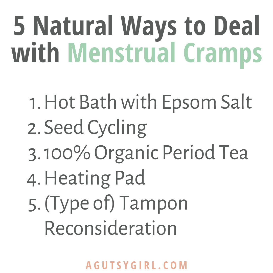 IG 5 Natural Ways to Deal with Menstrual Cramps agutsygirl.com #cramps #healthyliving #organic
