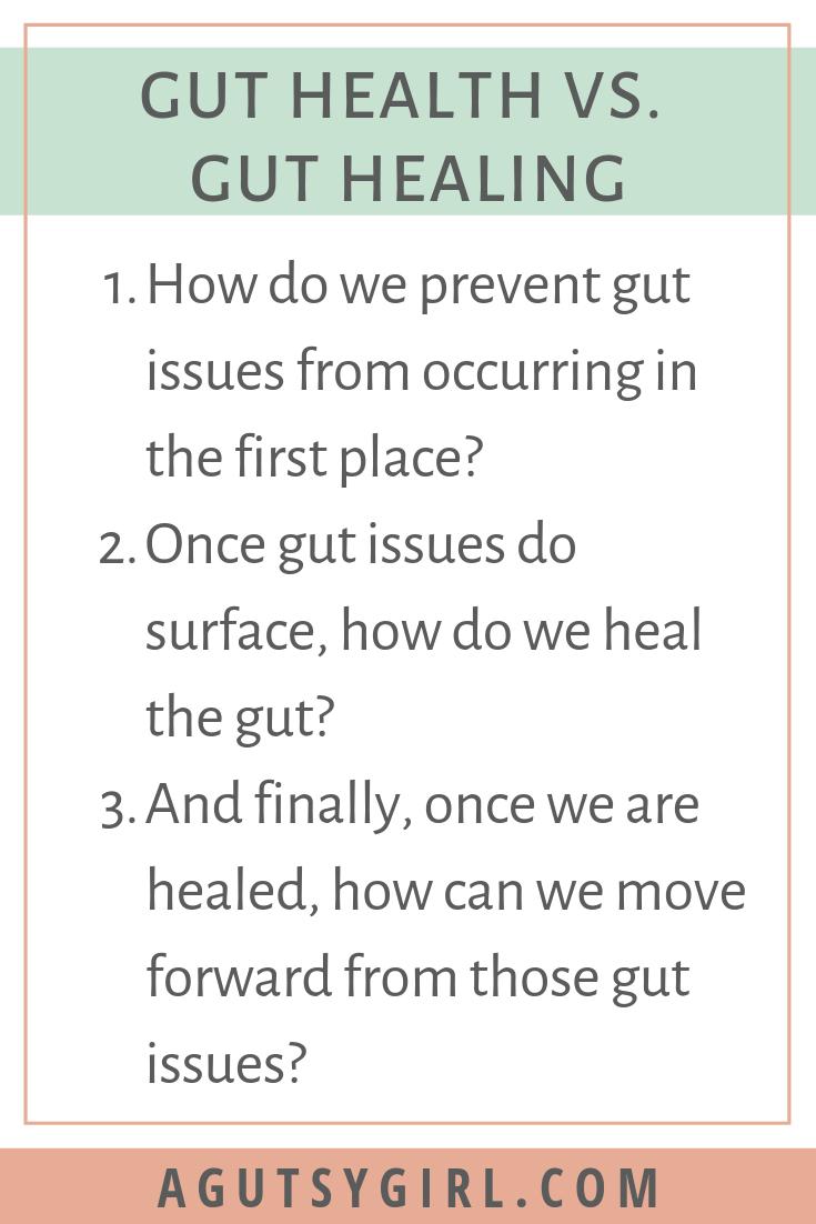 Gut Health vs Gut Healing agutsygirl.com #guthealth #guthealing #ibs