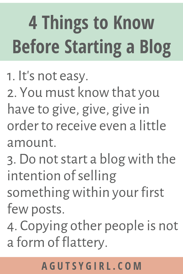 How to Start a Blog agutsygirl.com #blog #blogging #howto 4 Things to know