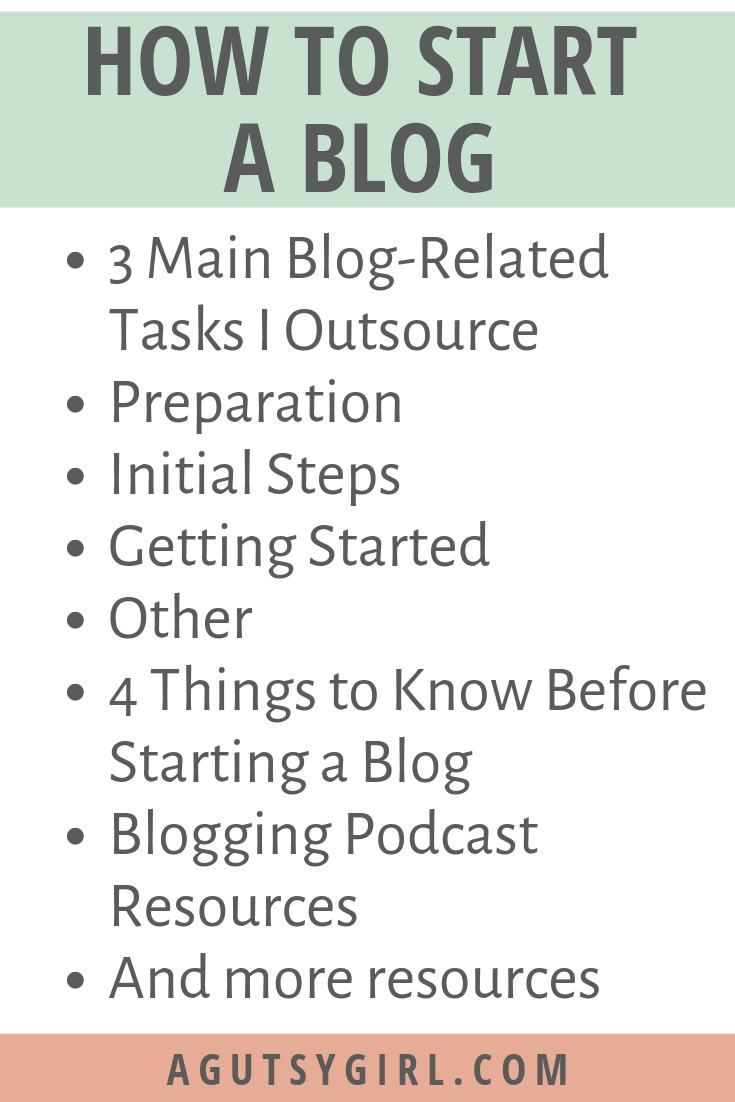 How to Start a Blog agutsygirl.com #blog #blogging #howto