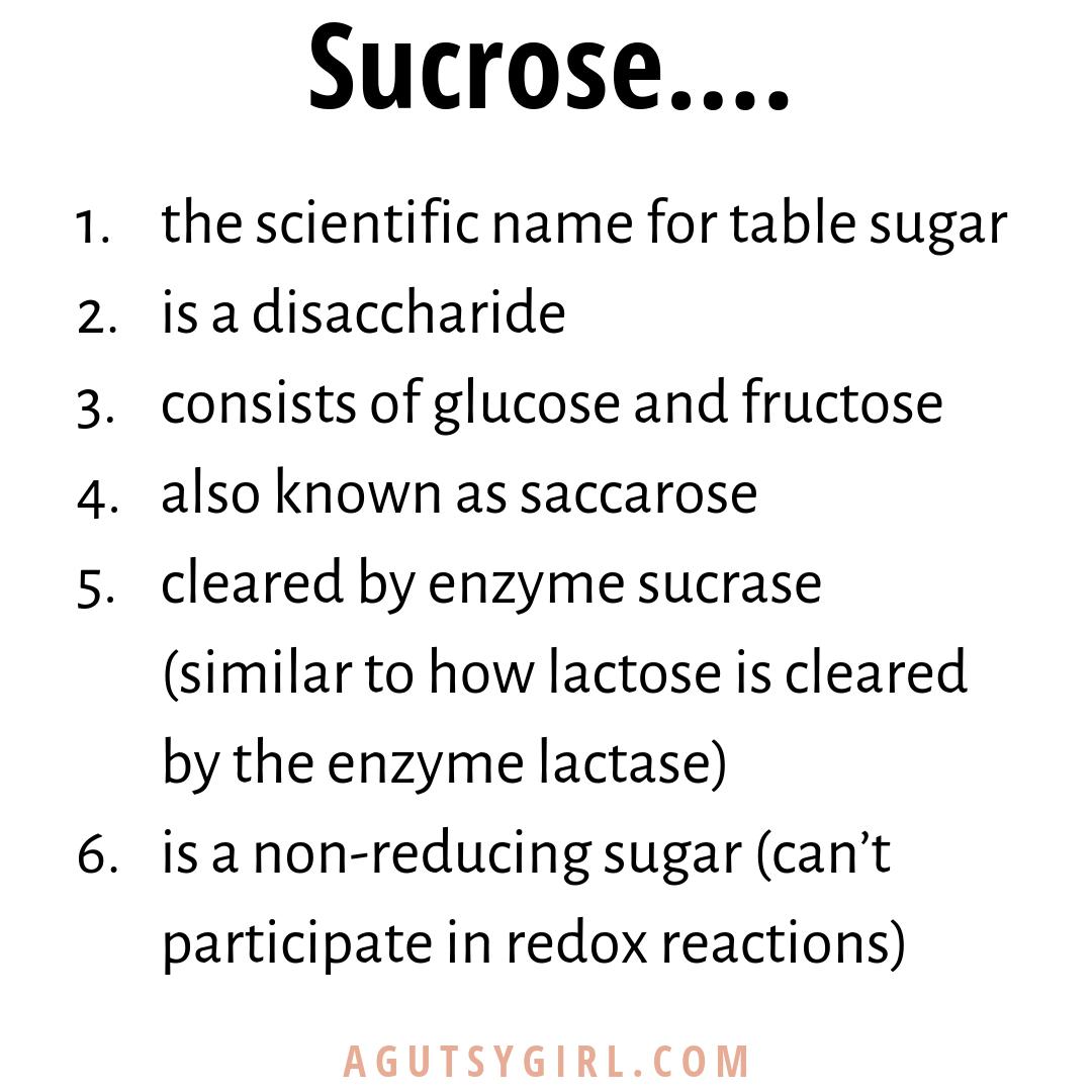 Sucrose 101 agutsygirl.com #sugar #sucrose #iquitsugar #guthealth