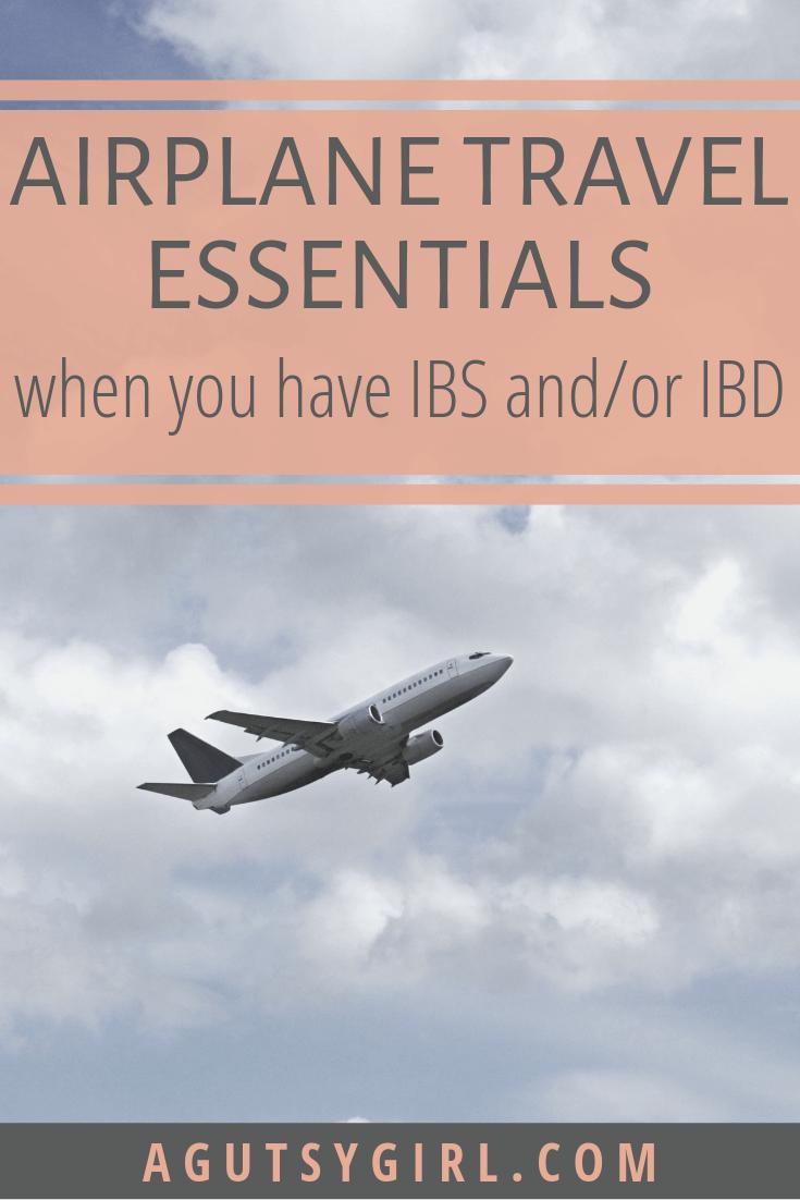Airplane Travel Essentials agutsygirl.com #travel #ibs #guthealth
