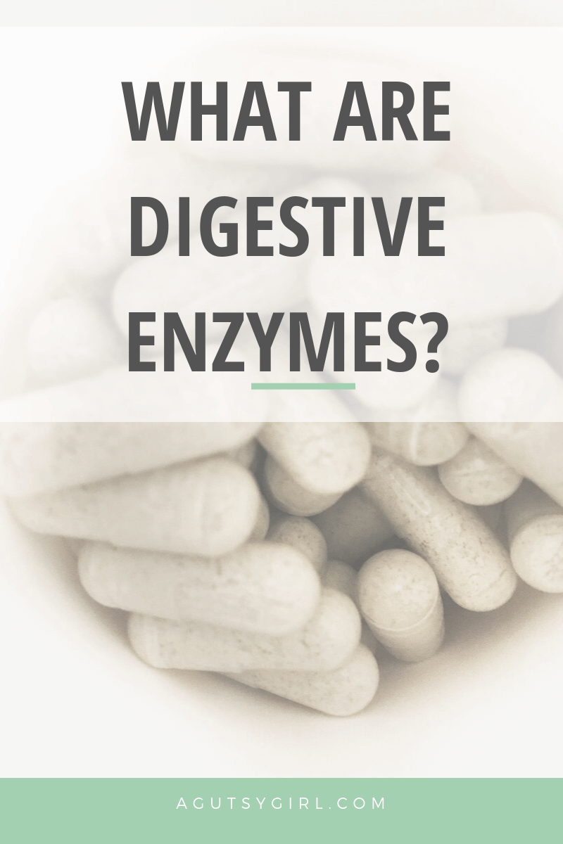 What are Digestive Enzymes agutsygirl.com #enzymes #guthealth #digestiveenzyme #supplement