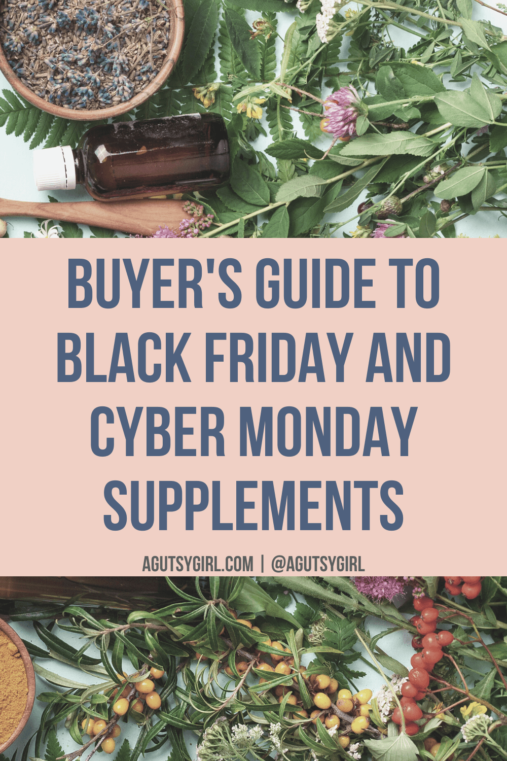 Buyer's Guide to Black Friday and Cyber Monday Supplements agutsygirl.com #guthealth #supplements #supplementsforwomen