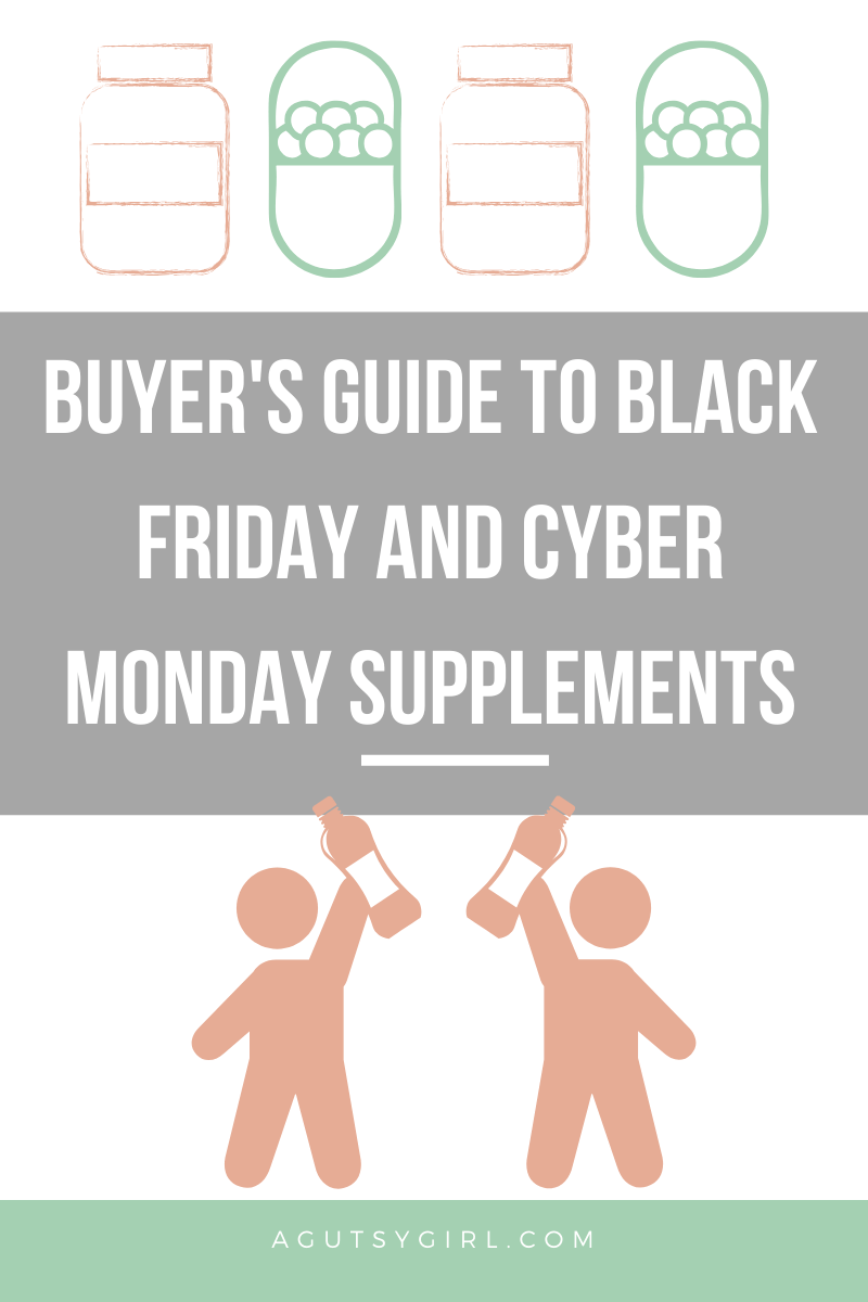Buyer's Guide to Black Friday and Cyber Monday Supplements agutsygirl.com #supplements #supplement #guthealth #thyroid