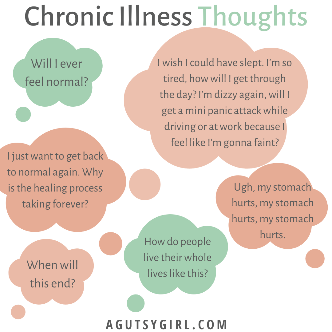 Daily Chronic Illness Thoughts agutsygirl.com #chronicillness #ibs #ibd #healthyliving