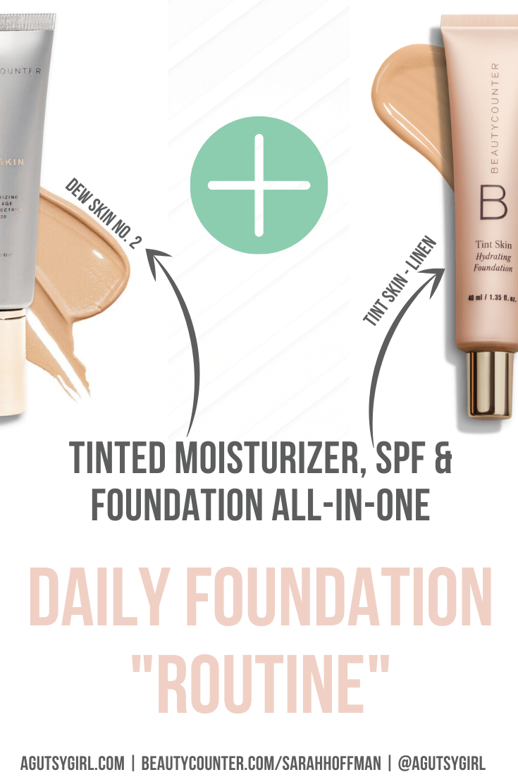 Non-Toxic Under-5-Minute Natural Makeup Routine agutsygirl.com Beautycounter favorites foundation #skincareroutine #naturalmakeup #makeuproutine