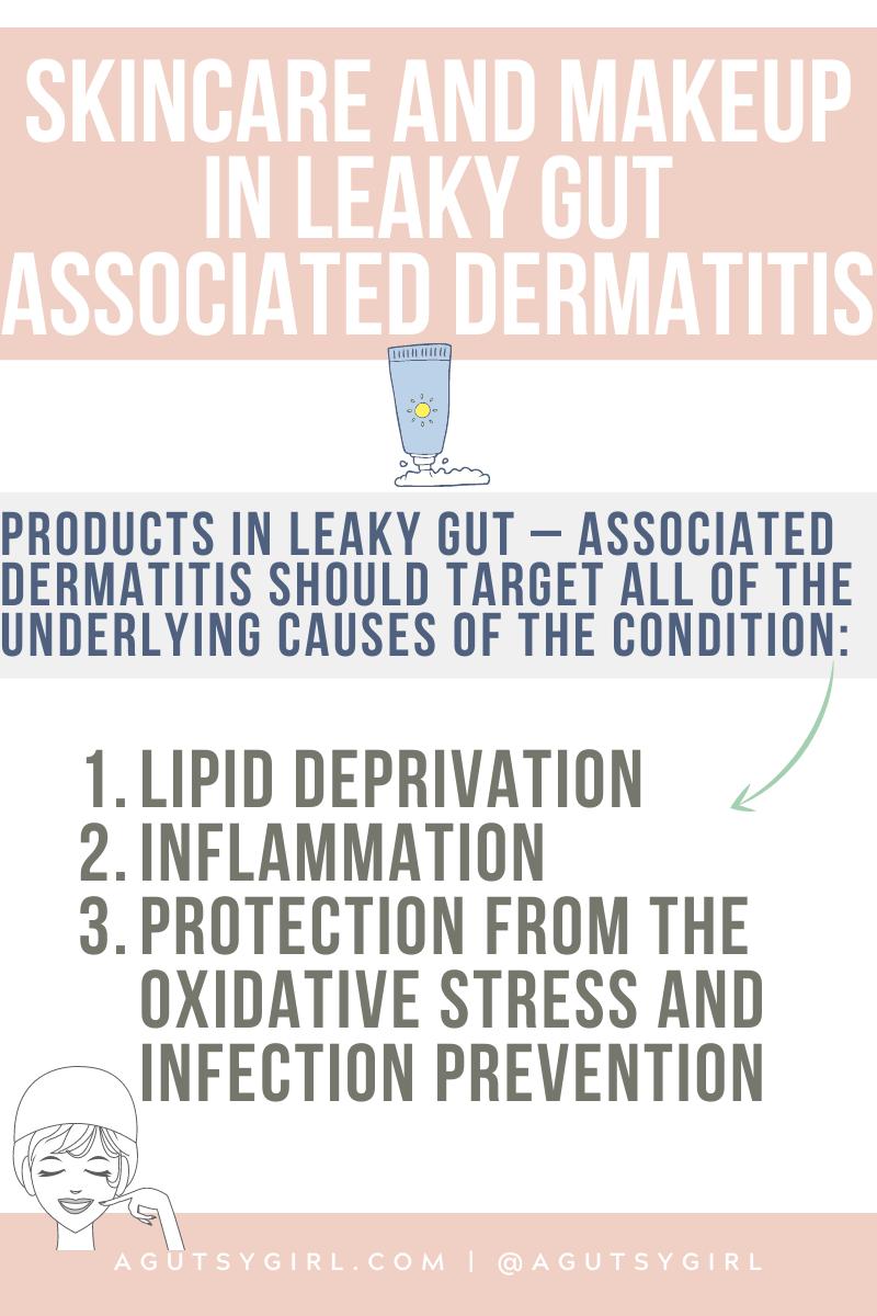 Skincare and Makeup in Leaky Gut Associated Dermatitis agutsygirl.com #skincare #acne #dermatitis #perioraldermatitis