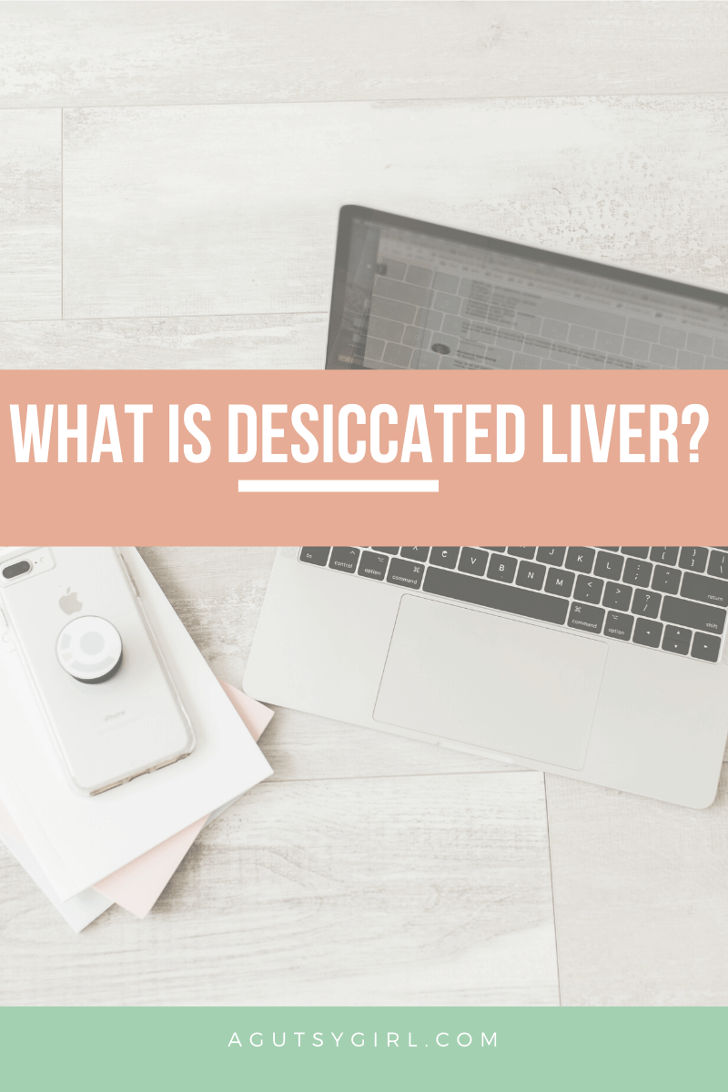 What is Desiccated Liver agutsygirl.com Perfect Supplements SIBO gut health #guthealth #nutrientdense #supplements