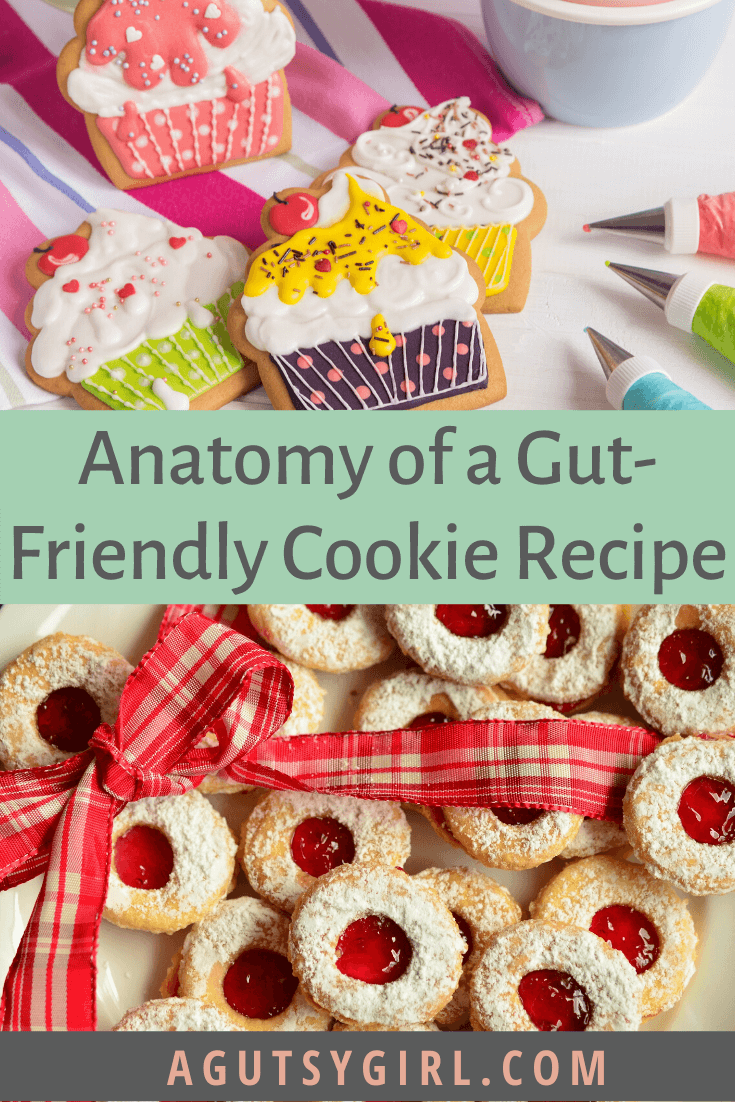 Anatomy of a Gut-Friendly Cookie Recipe agutsygirl.com #baking #glutenfree #alternativebaking #healthyliving