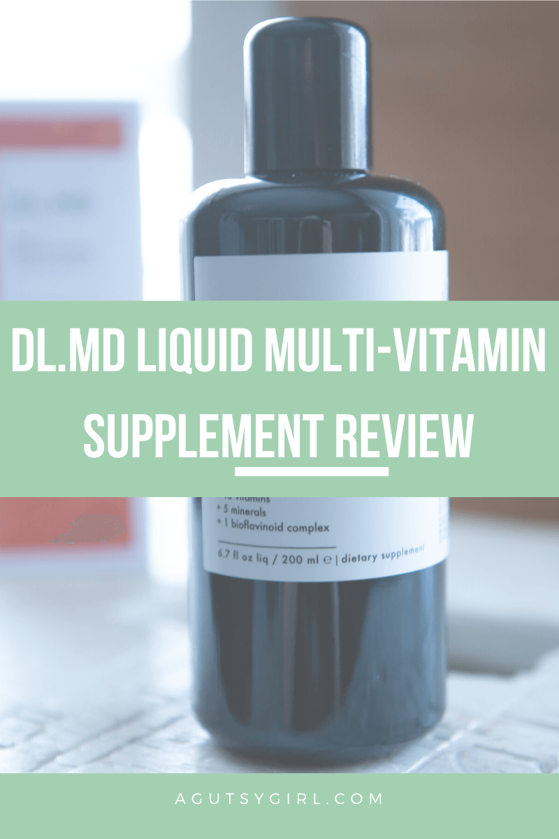DL MD Liquid Multi-Vitamin Supplement Review agutsygirl.com #supplement #supplements #multivitamin