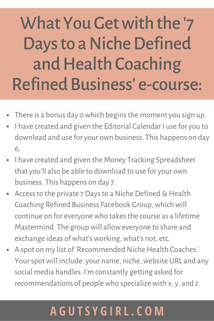 7 Days to a Niche Defined Health Coaching Refined Business course agutsygirl.com #iin #healthcoach #onlinecourse #healthcoaching