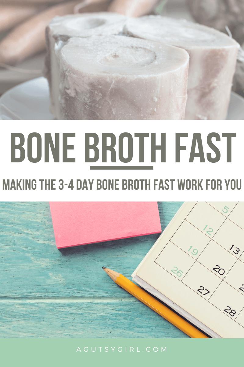 Bone Broth Fast agutsygirl.com #bonebroth #broth #fasting #bonebrothfast